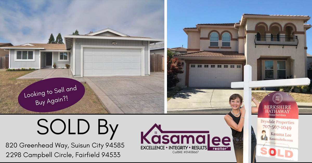 JUST SOLD-820 Greenhead Way, Suisun City 94585 and 2298 Campbell Circle, Fairfield 94533