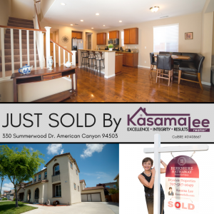 JUST SOLD in American Canyon!