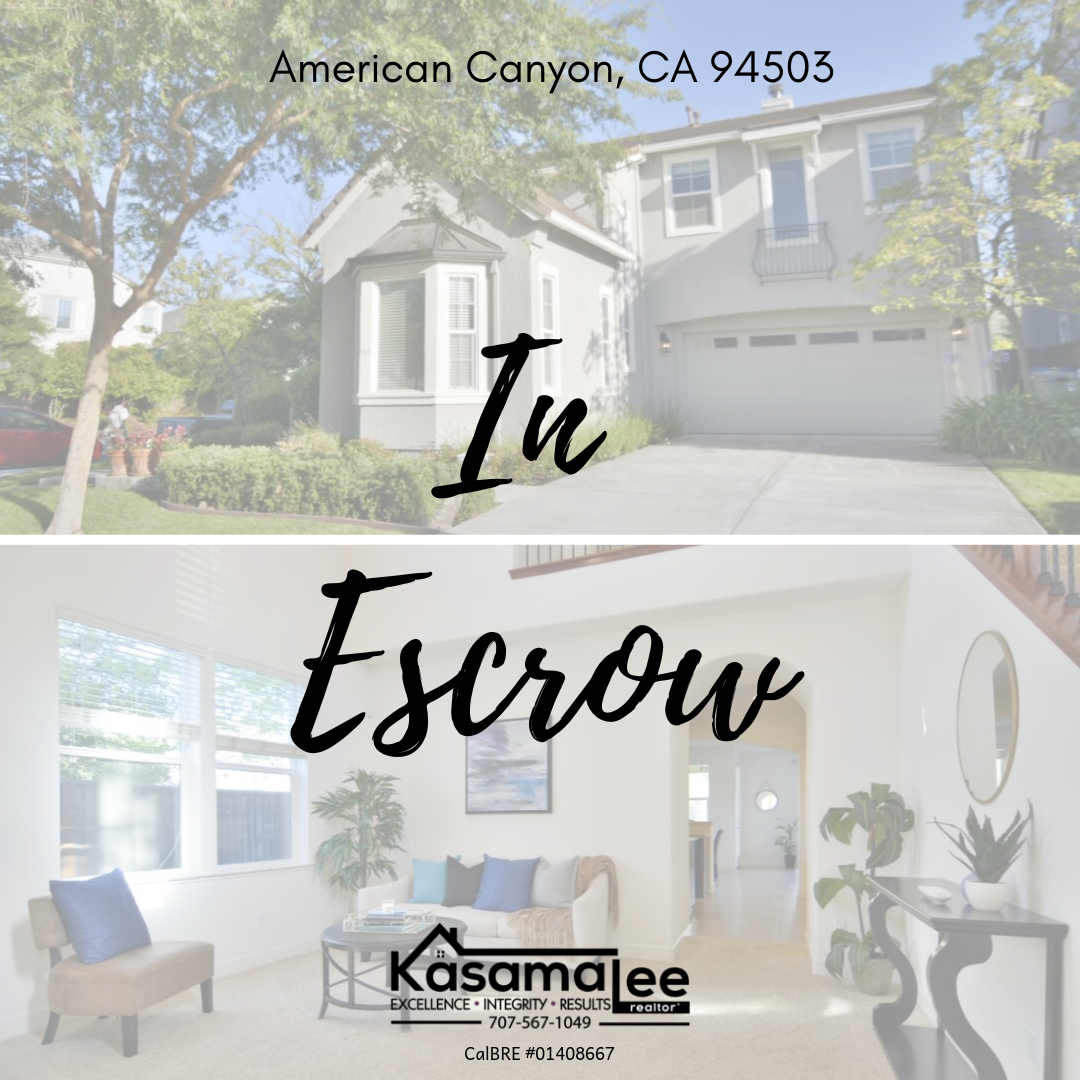 IN ESCROW in American Canyon