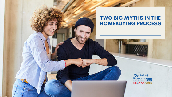 Two Big Myths in the Homebuying Process
