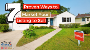 7 Proven Ways to Market Your Listing to Sell