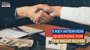 Questions for the Right Buyer Agent