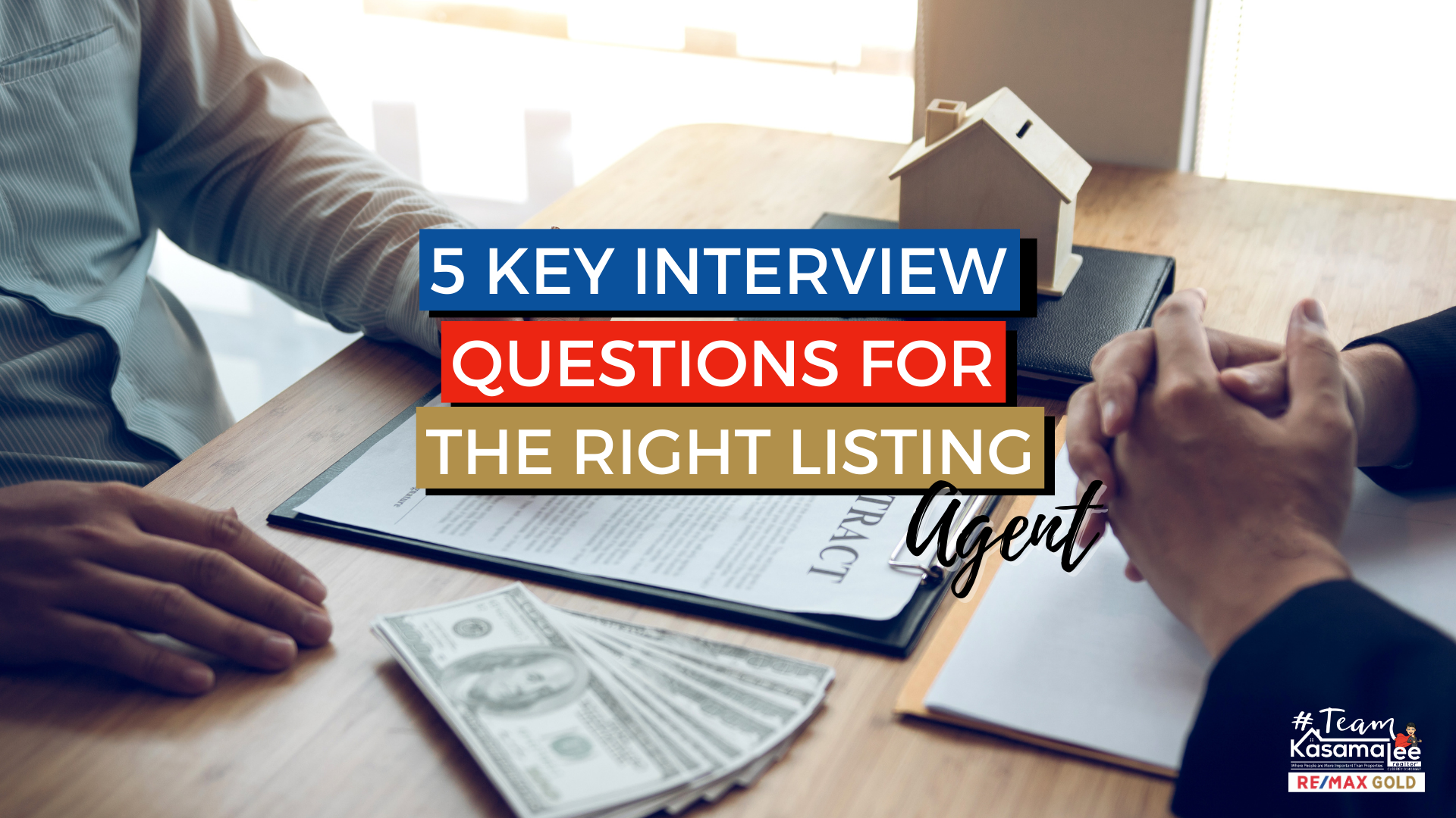 Questions for the Right Listing Agent